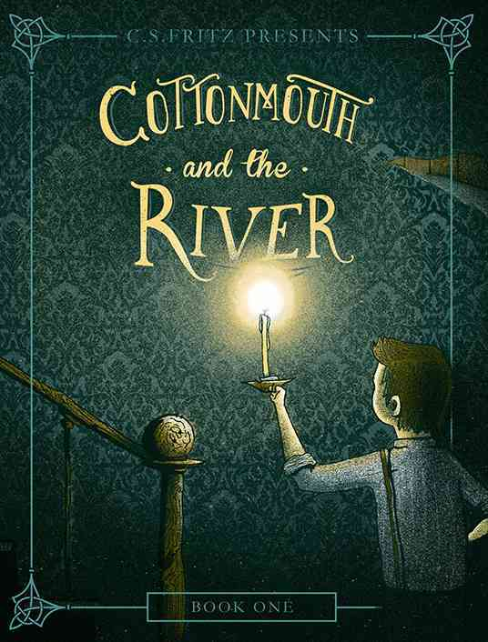 Cottonmouth and the River By Fritz, C. S.